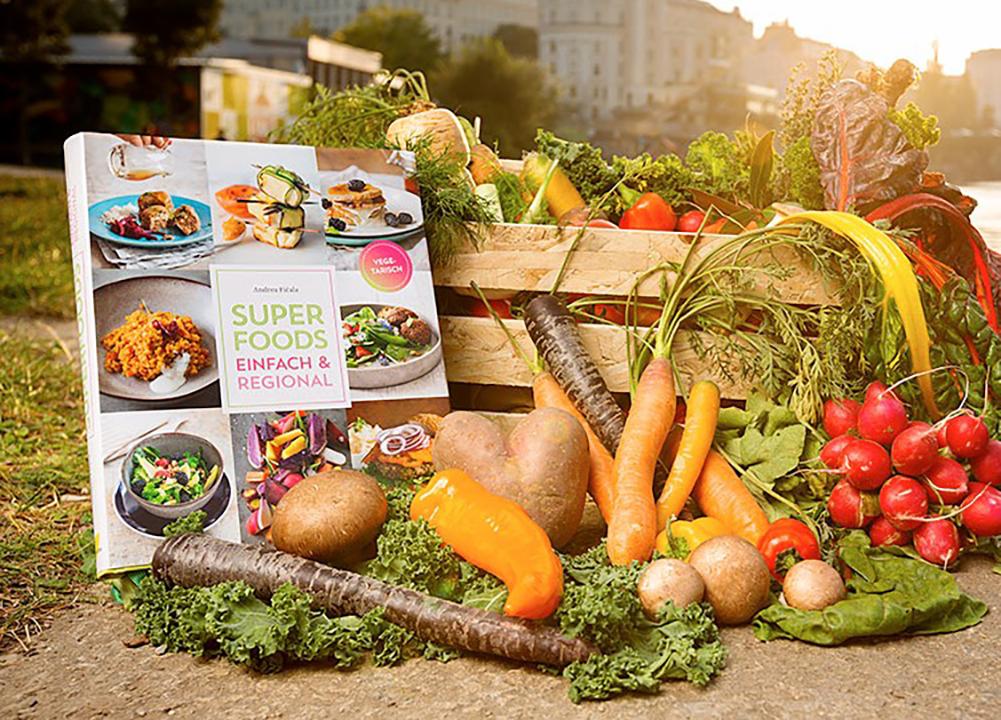 Superfoods – Einfach und regional. Das Kochbuch